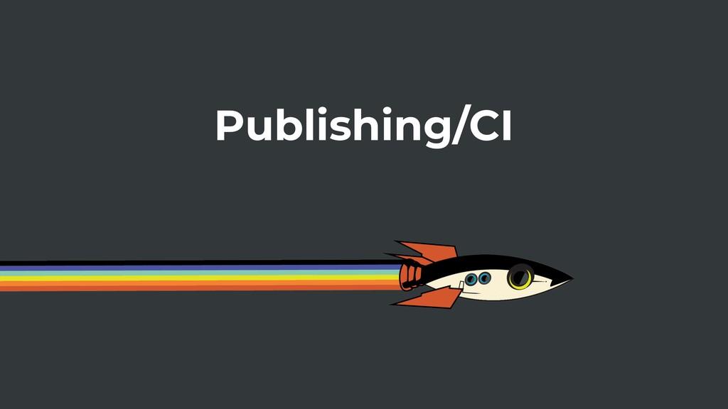 Publishing/CI