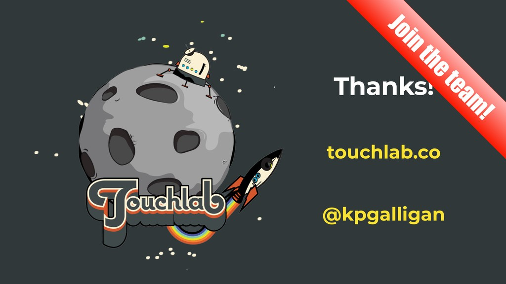 Thanks! @kpgalligan touchlab.co Join the team !