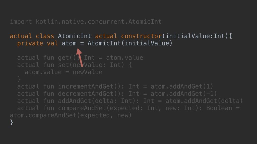 import kotlin.native.concurrent.AtomicInt actua...