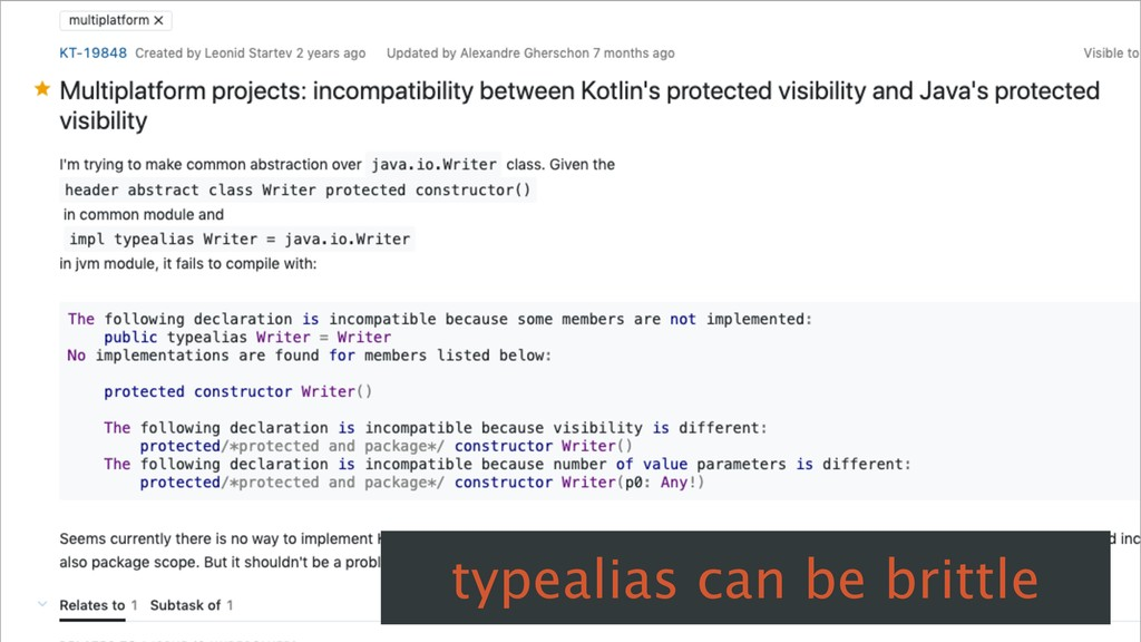 typealias can be brittle