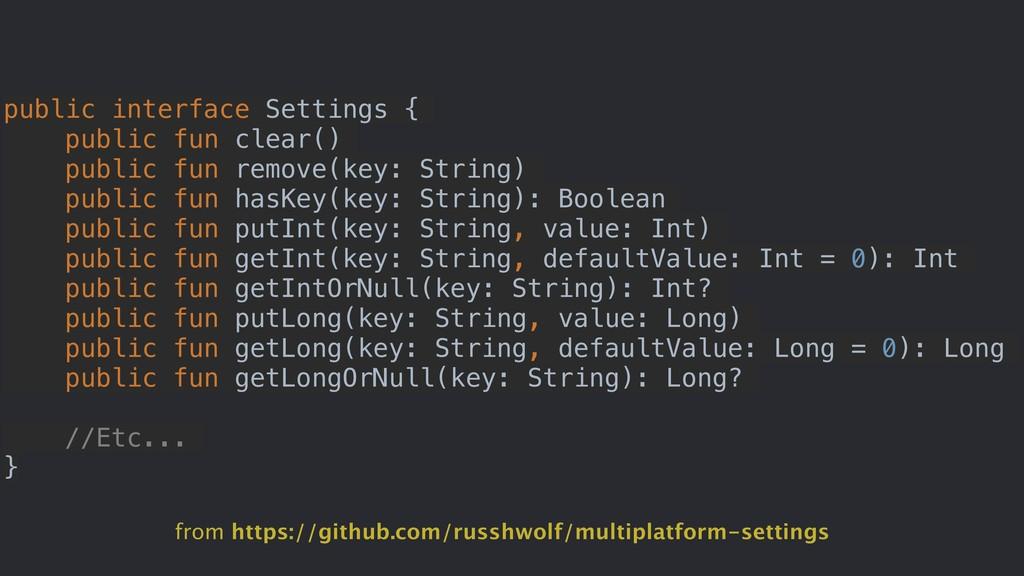 public interface Settings { public fun clear() ...