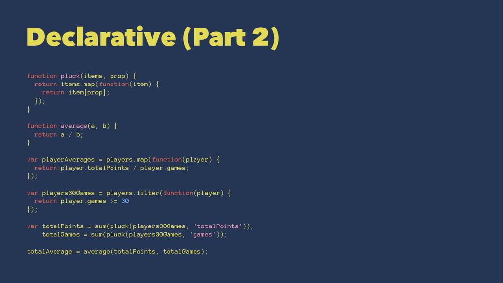 Declarative (Part 2) function pluck(items, prop...