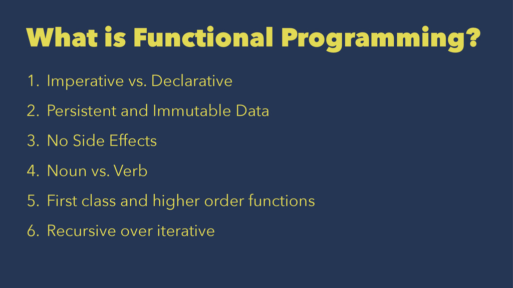 What is Functional Programming? 1. Imperative v...