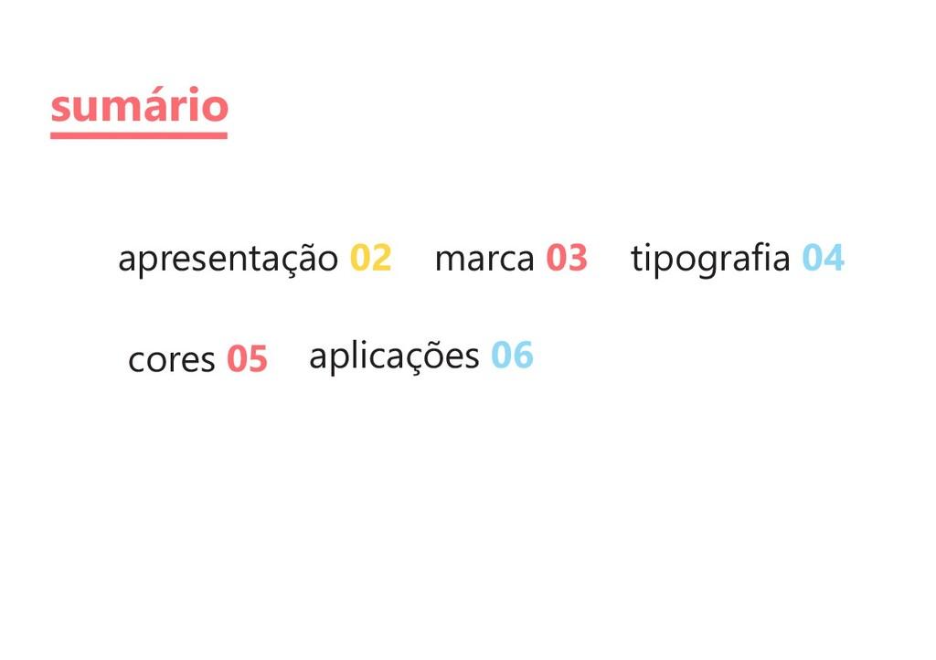 apresentação marca tipografia 02 03 04 cores apl...