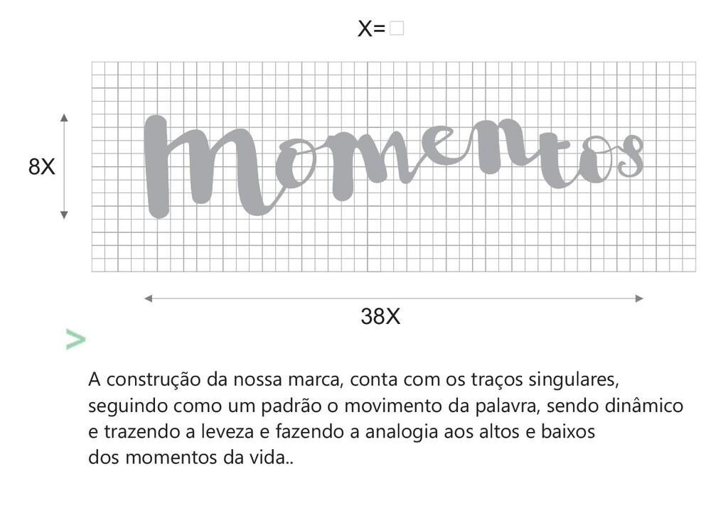 38X X= 8X A construção da nossa marca, conta co...
