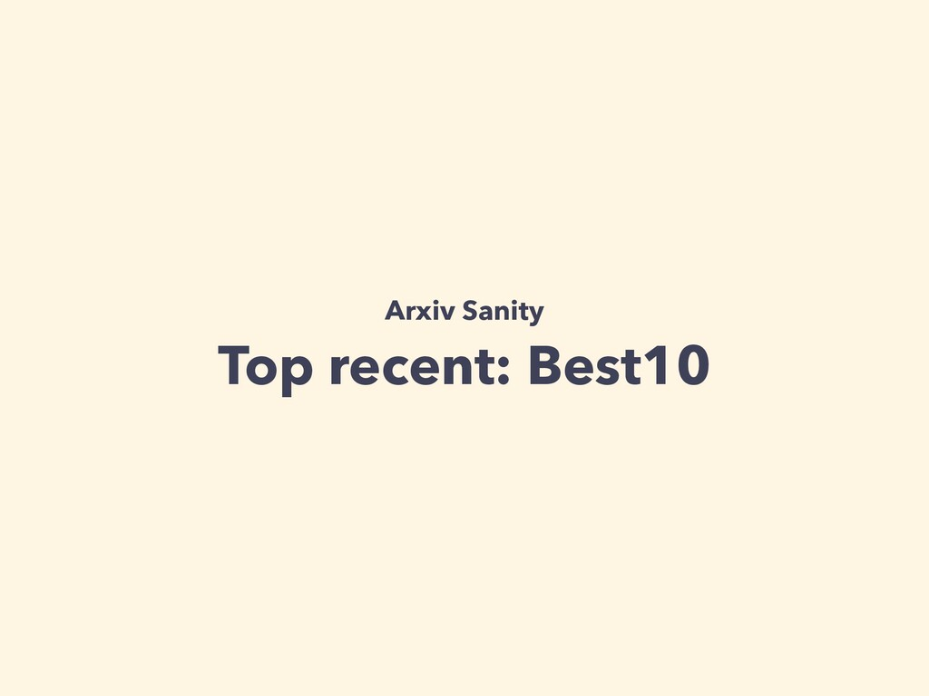 Arxiv Sanity Top recent: Best10