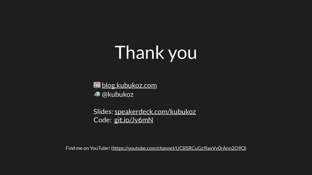 Thank you  blog.kubukoz.com  @kubukoz Slides: s...
