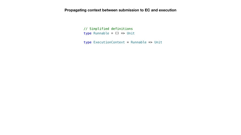 Propagating context between submission to EC an...