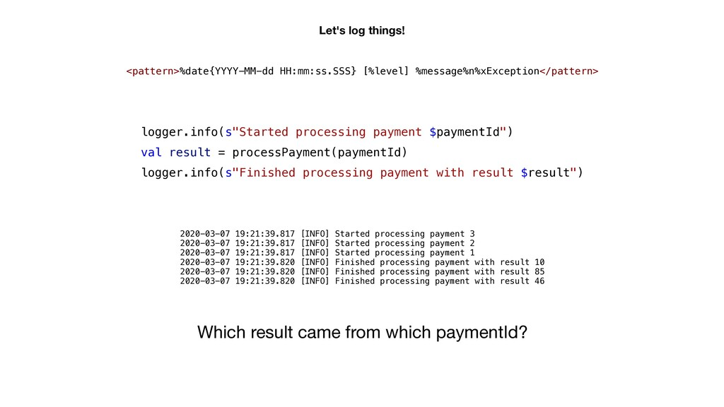 """logger.info(s""""Started processing payment $payme..."""