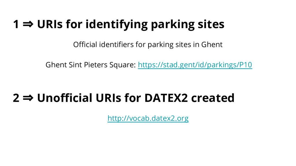 1 ⇒ URIs for identifying parking sites Official...