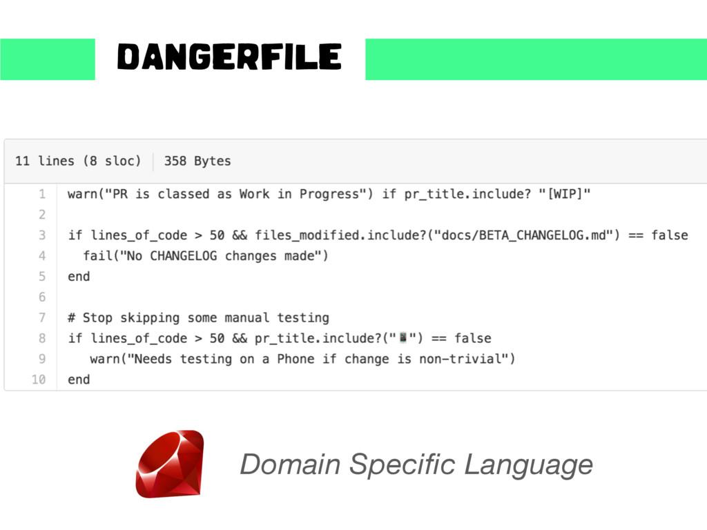 DANGERFILE Domain Specific Language