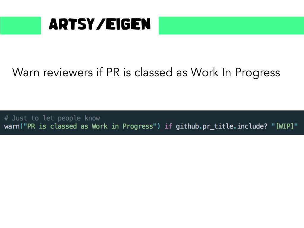 Warn reviewers if PR is classed as Work In Prog...