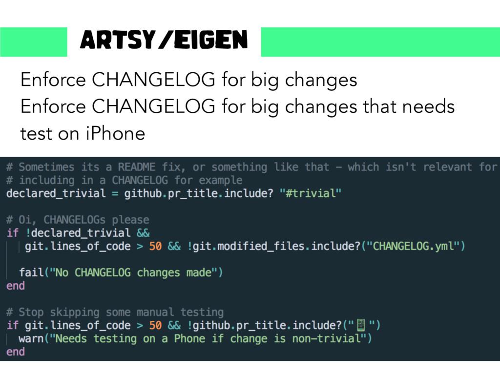 Enforce CHANGELOG for big changes Enforce CHANG...