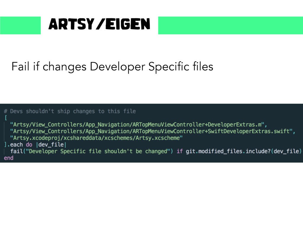Fail if changes Developer Specific files Artsy/...