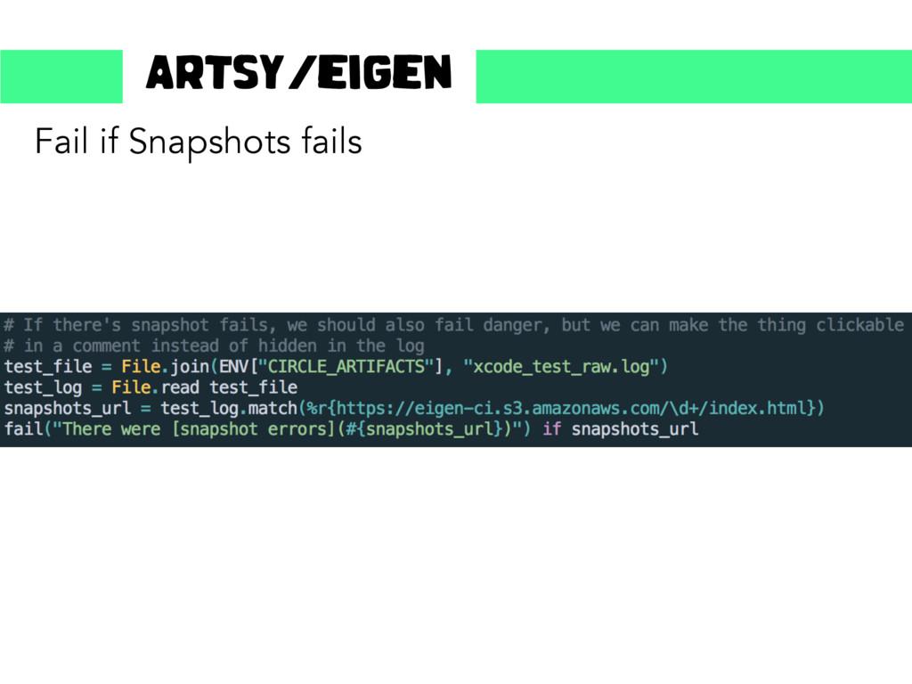 Fail if Snapshots fails Artsy/eigen