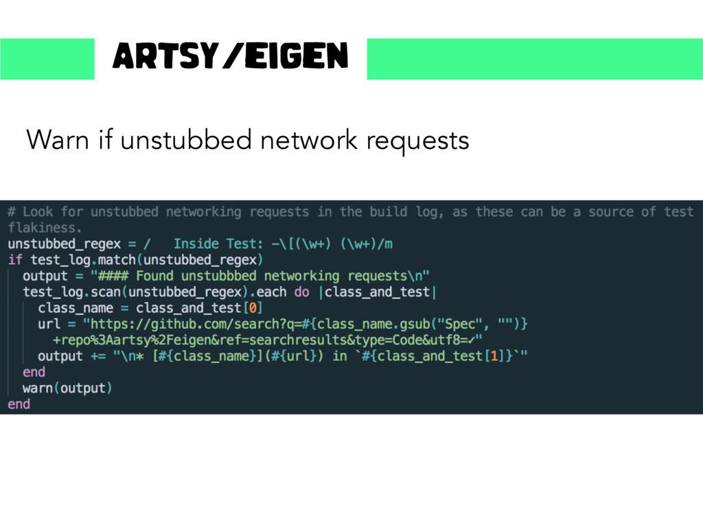 Warn if unstubbed network requests Artsy/eigen