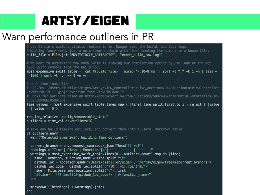 Warn performance outliners in PR Artsy/eigen