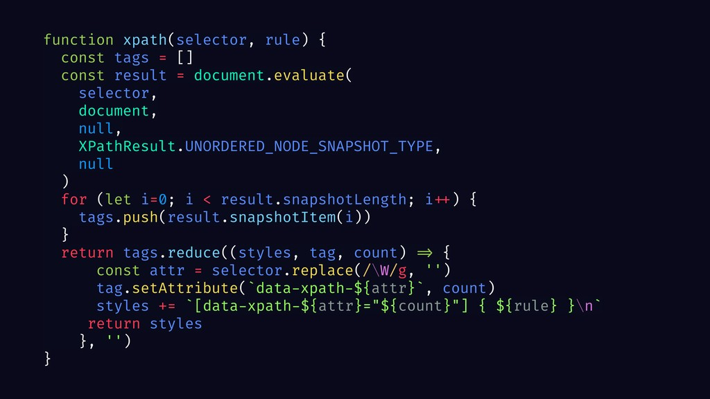 function xpath(selector, rule) { const tags = [...