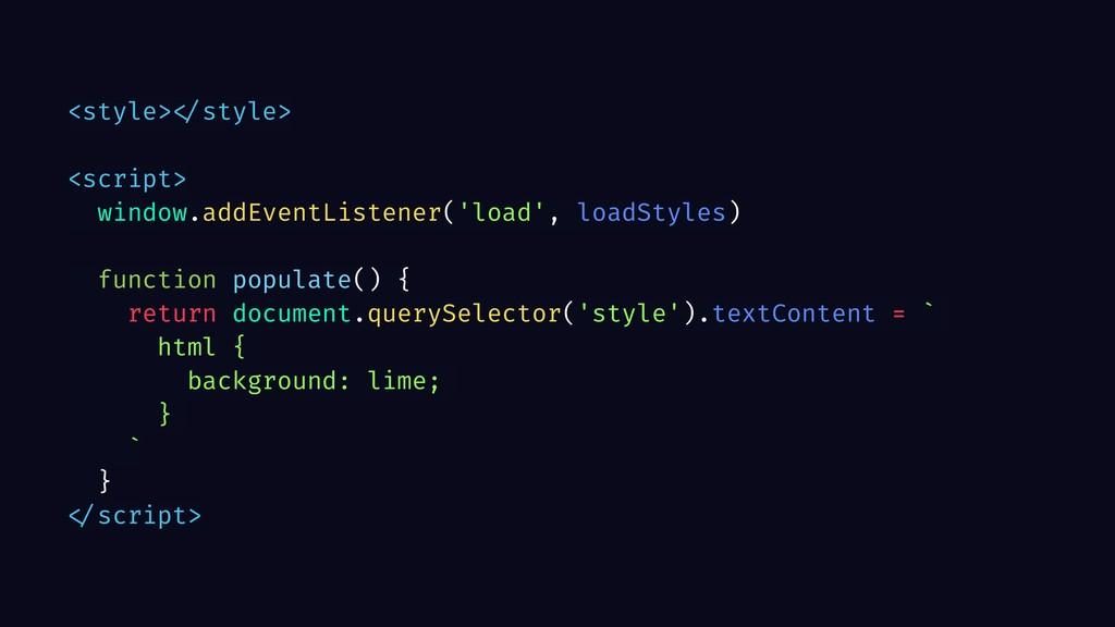 <style> </style> <script> window.addEventListen...