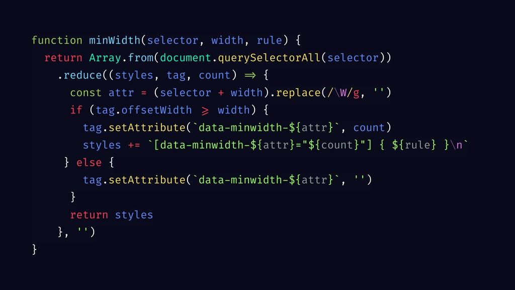 function minWidth(selector, width, rule) { retu...