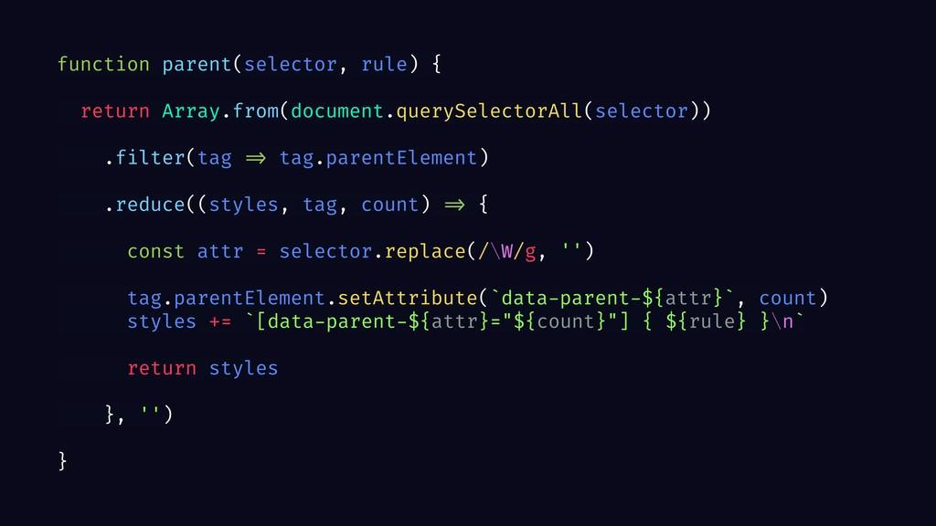 function parent(selector, rule) { return Array....