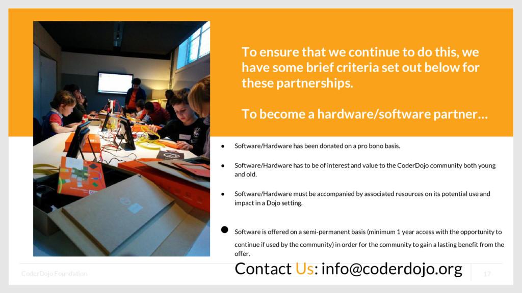 www.coderdojo.com CoderDojo Foundation 17 To en...