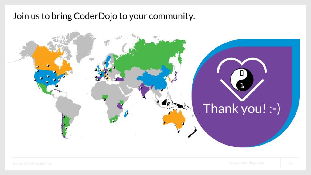 www.coderdojo.com CoderDojo Foundation 19 Thank...