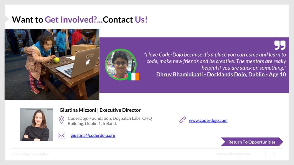 www.coderdojo.com CoderDojo Foundation 7 Want t...