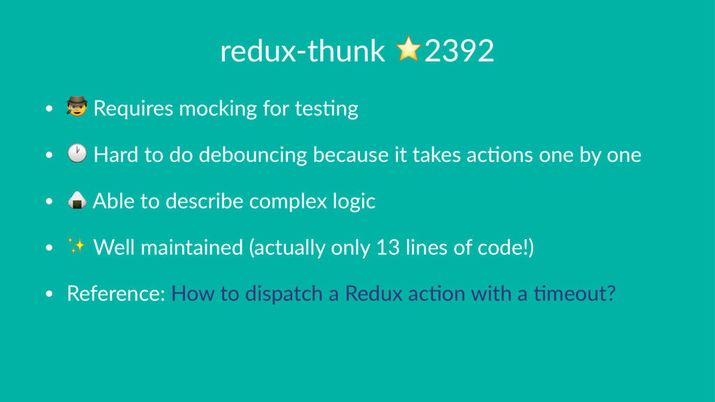redux-thunk ⭐2392 • ! Requires mocking for tes2...