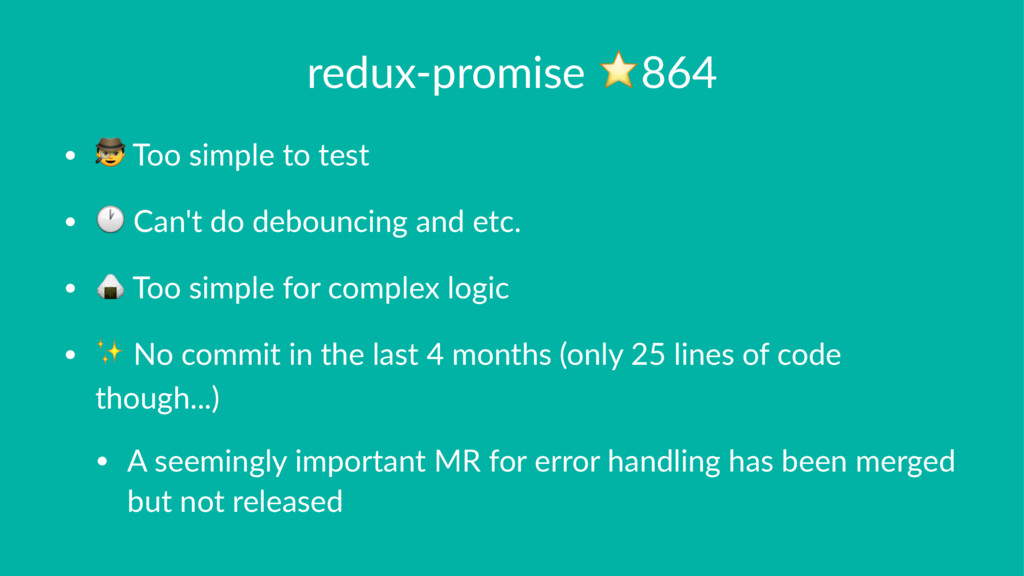 "redux-promise ⭐864 • ! Too simple to test • "" C..."