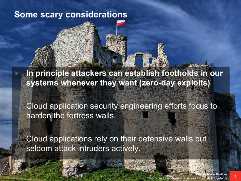 Some scary considerations • In principle attack...