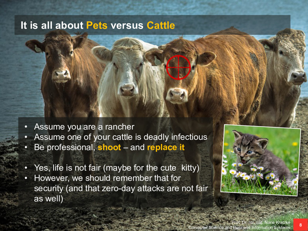 It is all about Pets versus Cattle Prof. Dr. re...