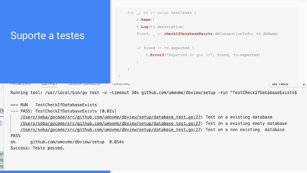 Suporte a testes for _, tc := range testCases {...