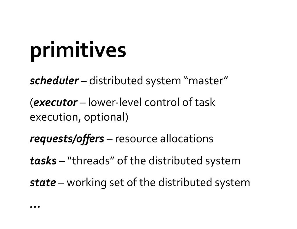 primitives  scheduler – distributed ...