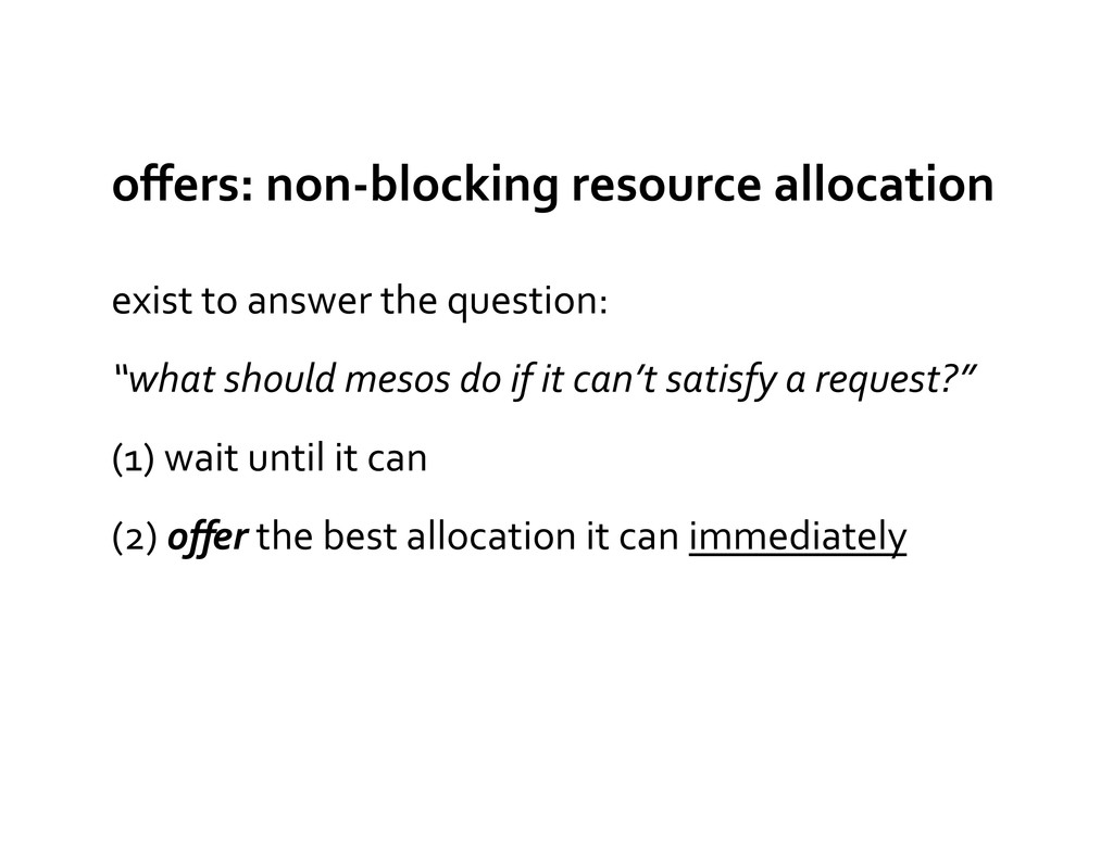 offers: non-‐blocking resource allocat...