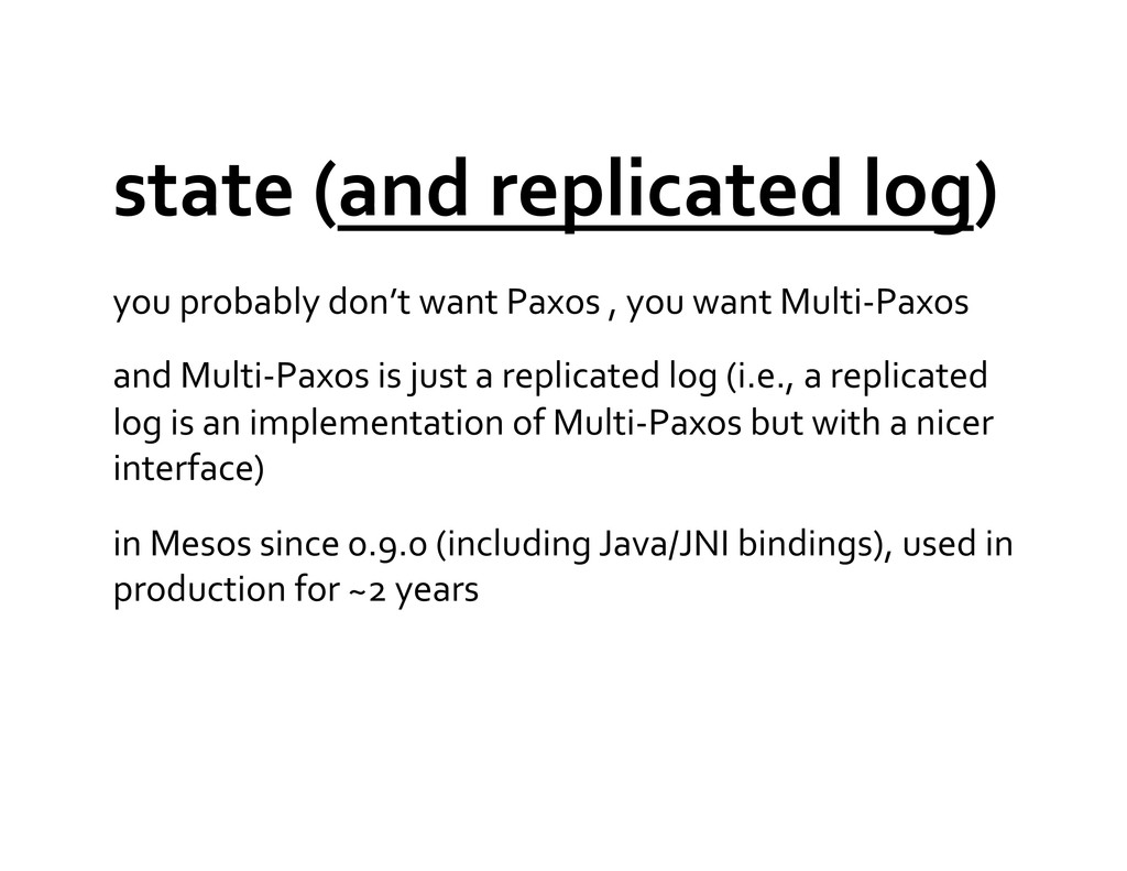state (and replicated log)  you ...