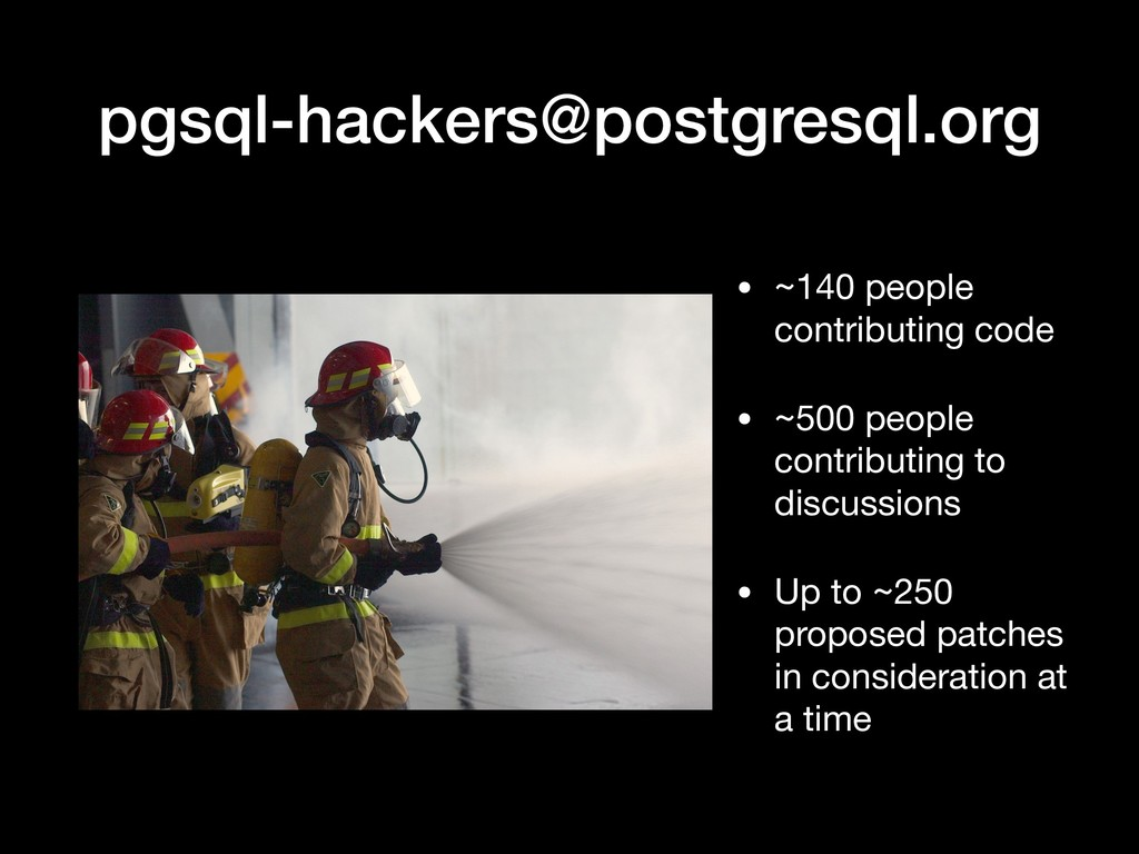 pgsql-hackers@postgresql.org • ~140 people cont...
