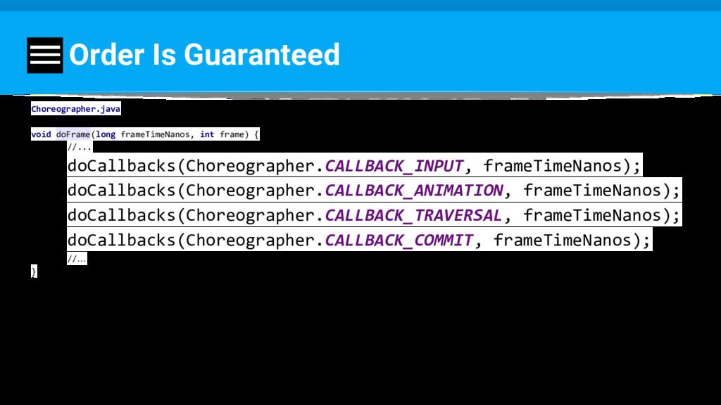 Order Is Guaranteed Choreographer.java void doF...