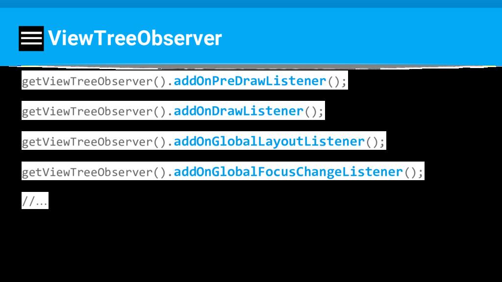 ViewTreeObserver getViewTreeObserver().addOnPre...