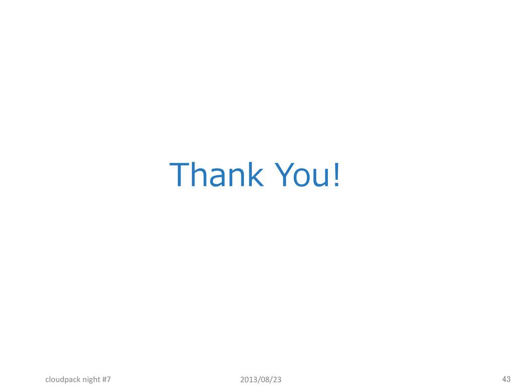 Thank You! 43 cloudpack night #7 201...