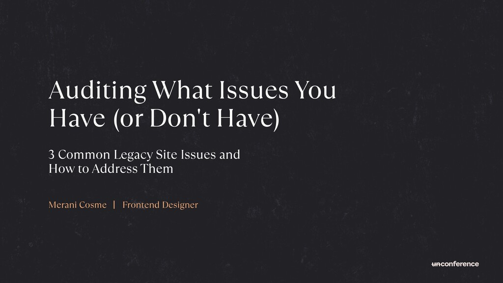 Auditing What Issues You Have (or Don't Have) M...
