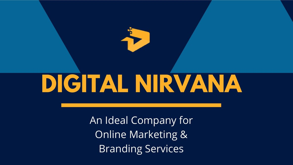 DIGITAL NIRVANA An Ideal Company for Online Mar...