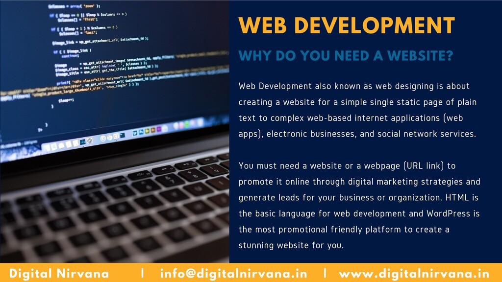 WEB DEVELOPMENT WHY DO YOU NEED A WEBSITE? Web ...