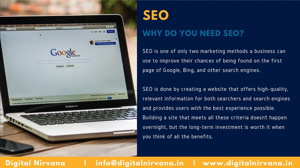 SEO WHY DO YOU NEED SEO? SEO is one of only two...