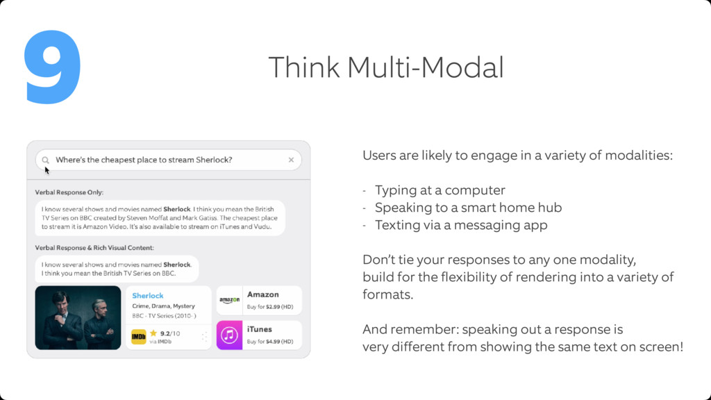 Think Multi-Modal 9 Users are likely to engage ...