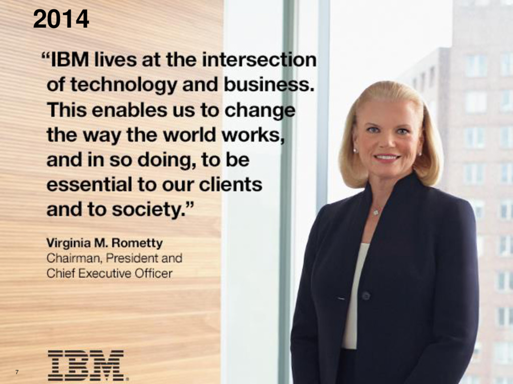 © 2014 IBM Corporation 7 2014