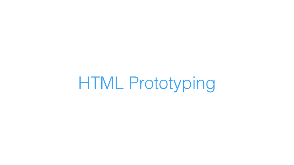 HTML Prototyping