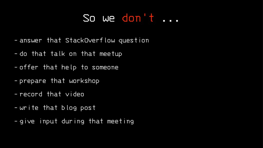 So we don't ... - answer that StackOverflow que...