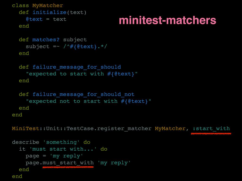 class MyMatcher def initialize(text) @text = te...