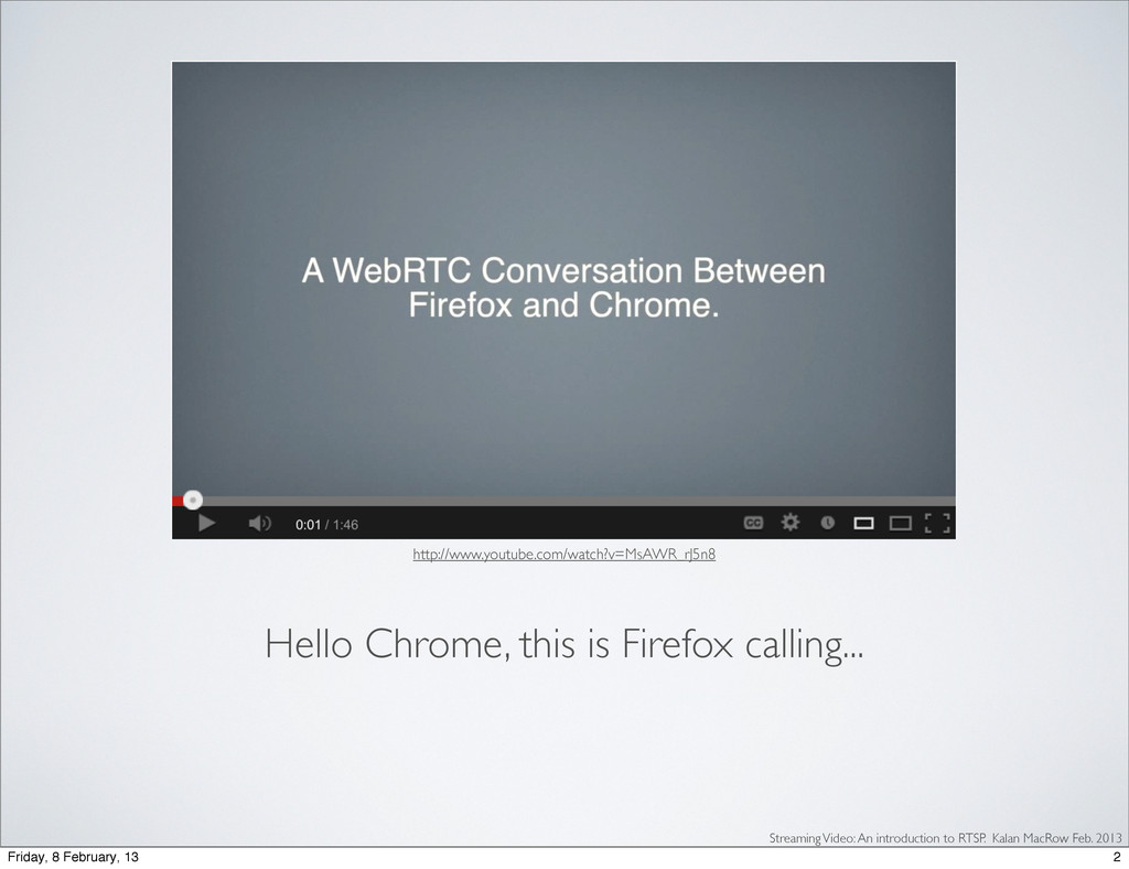 Hello Chrome, this is Firefox calling... http:/...